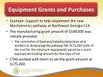 equipment grants and purchases4