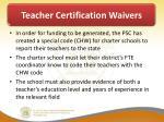 teacher certification waivers3
