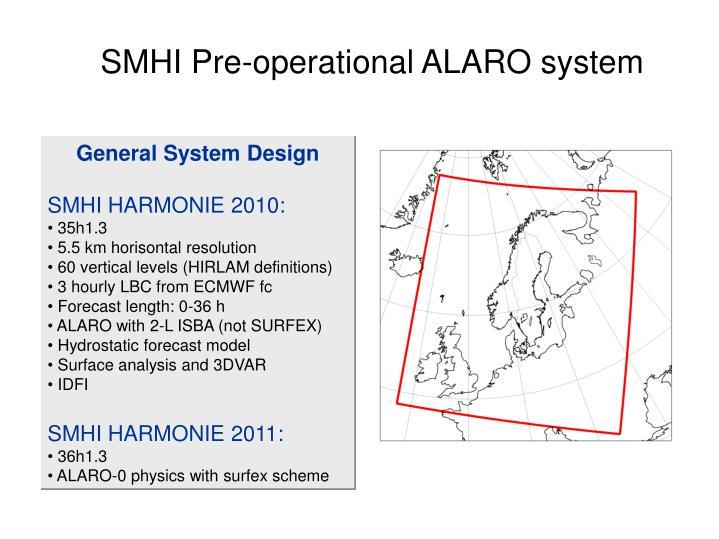 SMHI Pre-operational ALARO system