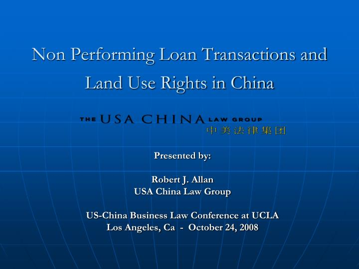 non performing loan transactions and land use rights in china n.