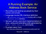 a running example an address book service