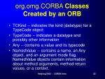 org omg corba classes created by an orb