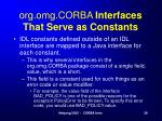 org omg corba interfaces that serve as constants