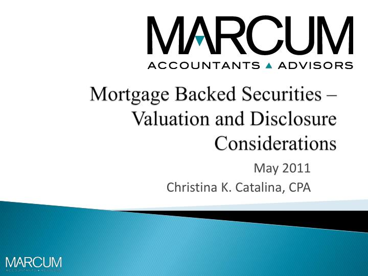 mortgage backed securities valuation and disclosure considerations n.