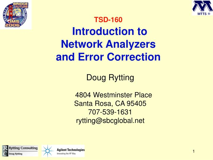 tsd 160 introduction to network analyzers and error correction n.