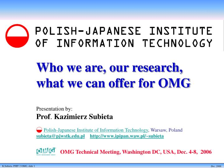 Who we are our research what we can offer for omg