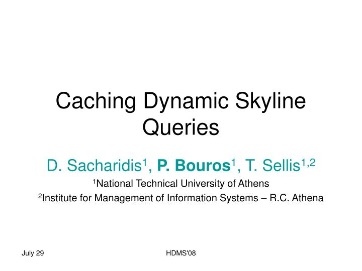 caching dynamic skyline queries n.