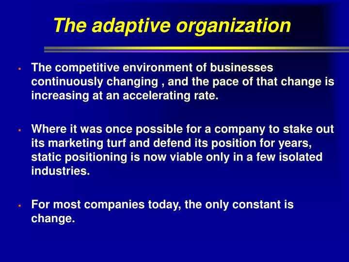 The adaptive organization