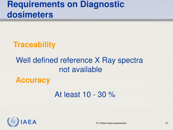 Requirements on Diagnostic dosimeters