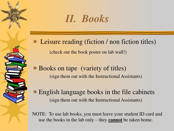 II.  Books