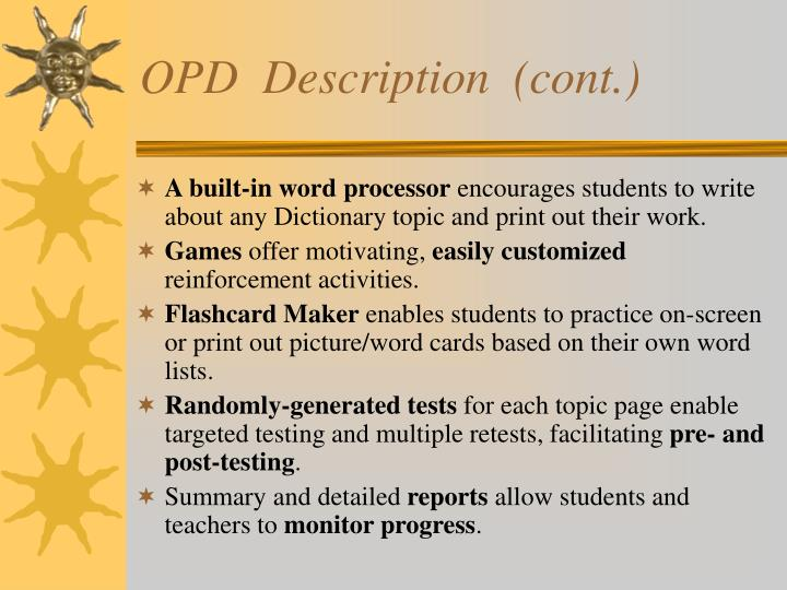 OPD  Description  (cont.)