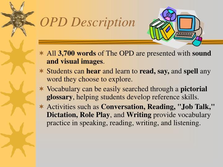 OPD Description