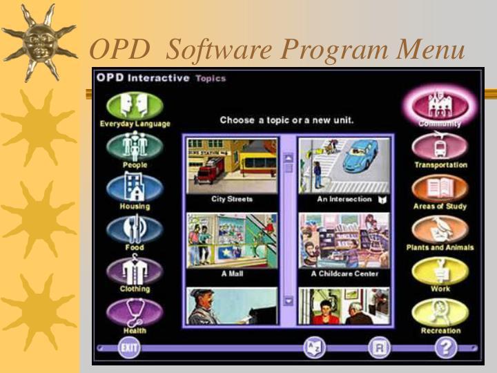 OPD  Software Program Menu