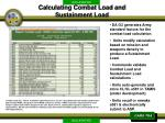 calculating combat load and sustainment load