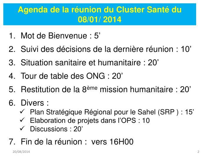 Agenda de la réunion du Cluster Santé du 08/01/ 2014