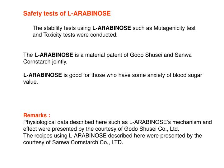 Safety tests of L-ARABINOSE