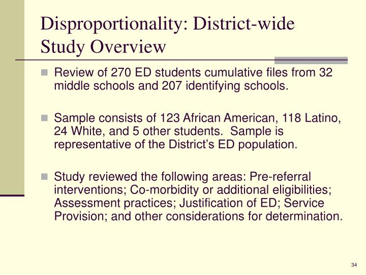 Disproportionality: District-wide Study Overview