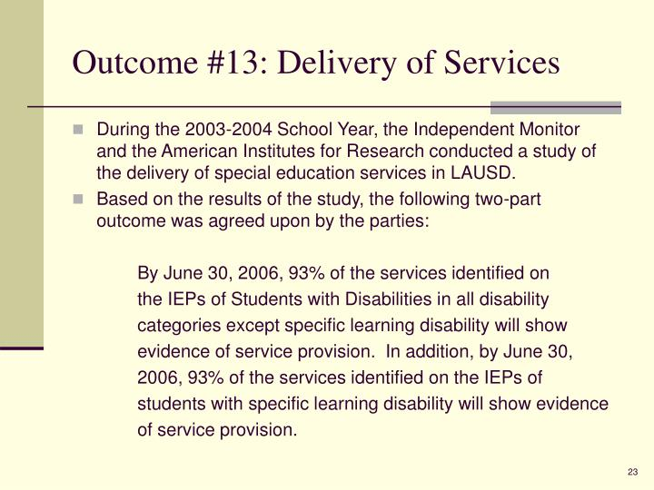 Outcome #13: Delivery of Services