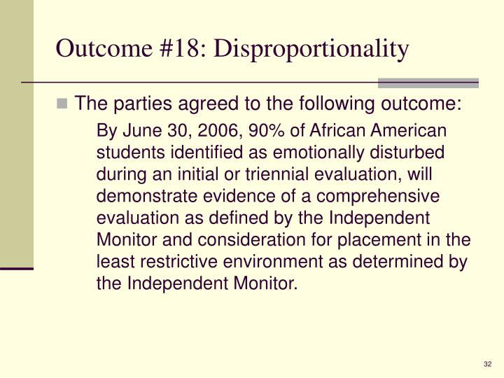 Outcome #18: Disproportionality