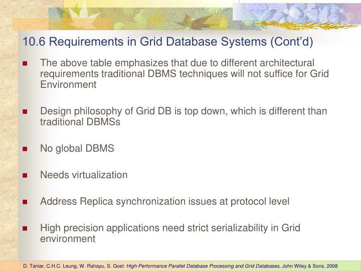 10.6 Requirements in Grid Database Systems (Cont'd)