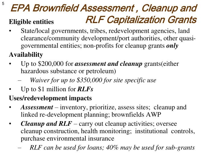 EPA Brownfield Assessment , Cleanup and RLF Capitalization Grants