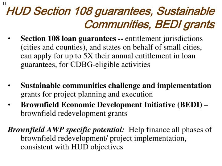 HUD Section 108 guarantees, Sustainable Communities, BEDI grants