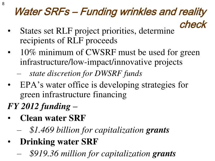 Water SRFs – Funding wrinkles and reality check