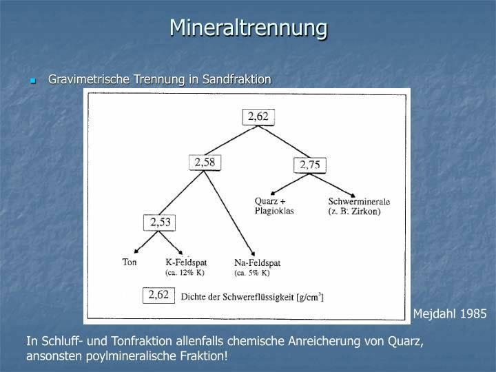 Mineraltrennung
