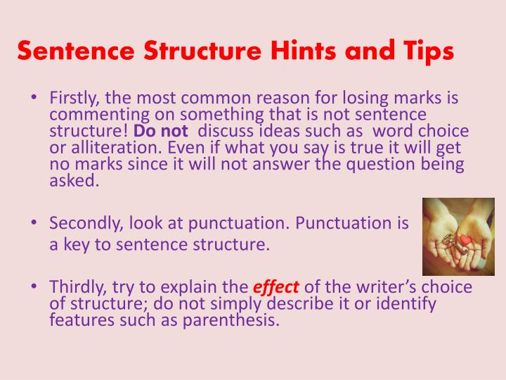 Sentence Structure Hints and Tips