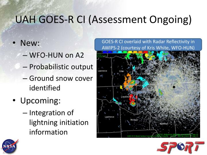 UAH GOES-R CI (Assessment Ongoing)