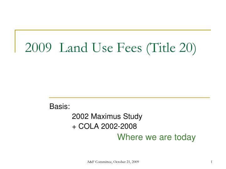 2009 land use fees title 20 n.