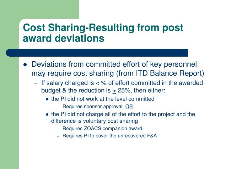 Cost Sharing-Resulting from post award deviations