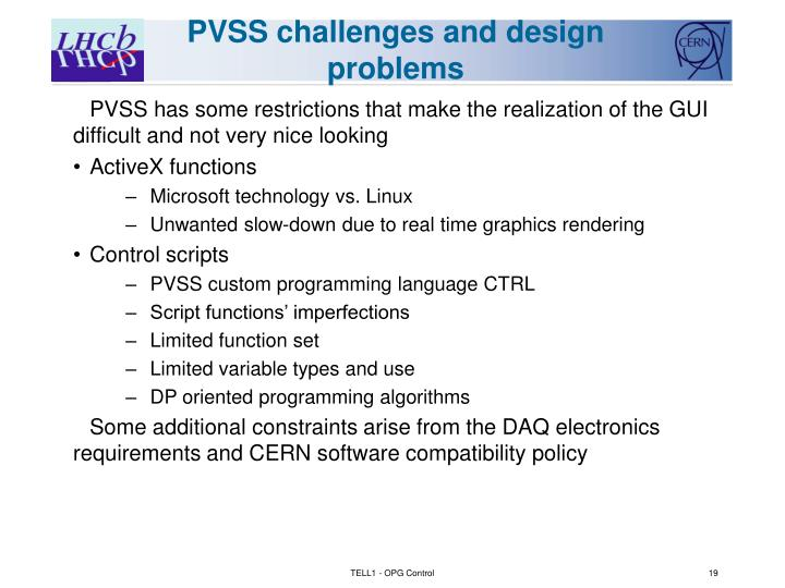 PVSS challenges and design problems