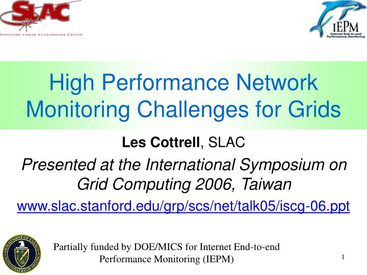 high performance network monitoring challenges for grids n.