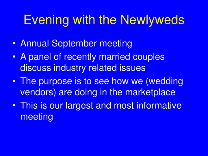 Evening with the Newlyweds