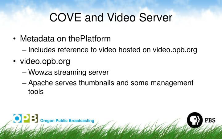 COVE and Video Server