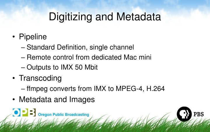 Digitizing and Metadata