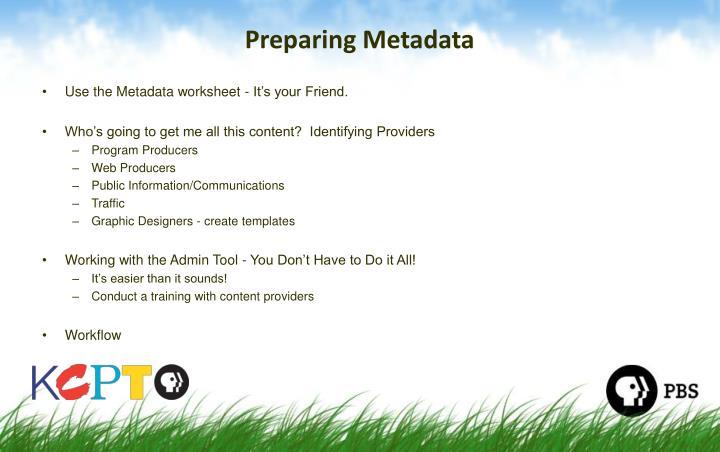 Preparing Metadata