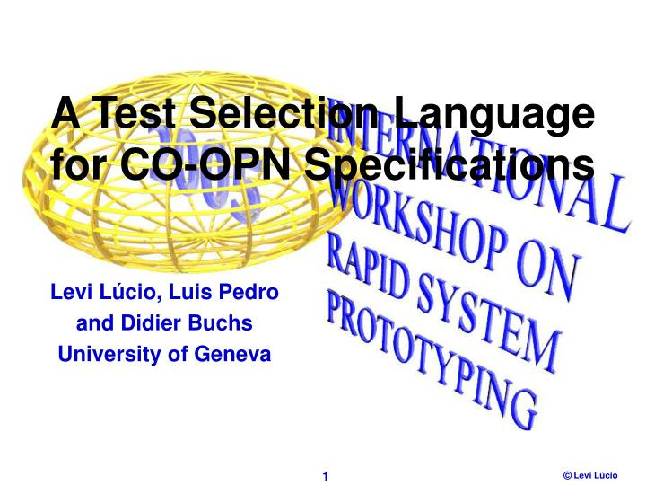 a test selection language for co opn specifications n.