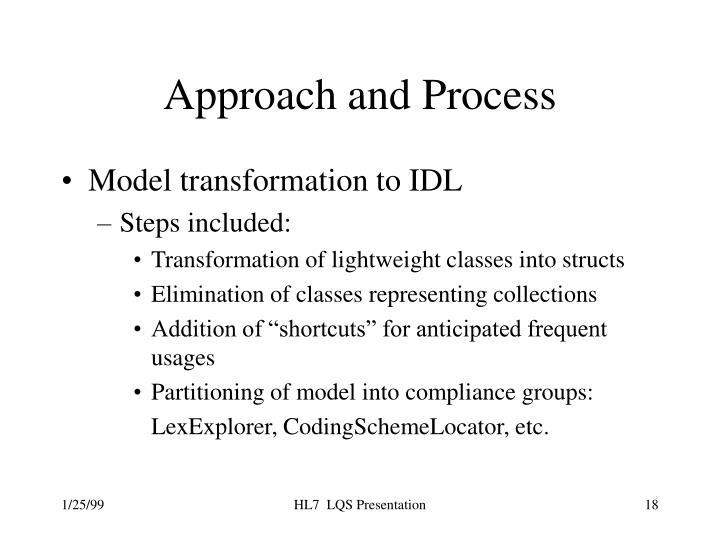 Approach and Process