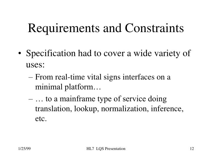 Requirements and Constraints