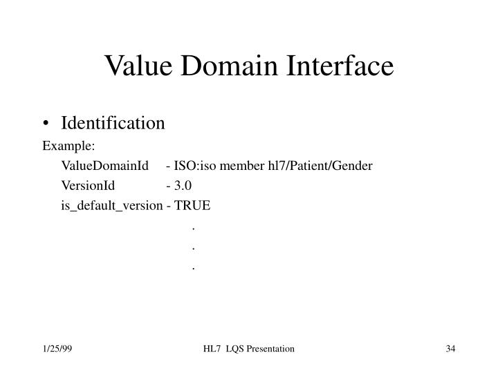 Value Domain Interface