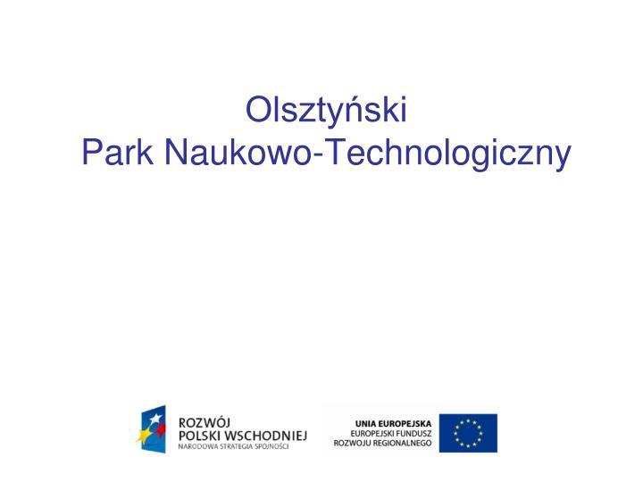 olszty ski park naukowo technologiczny n.