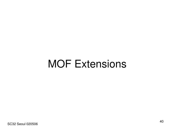 MOF Extensions