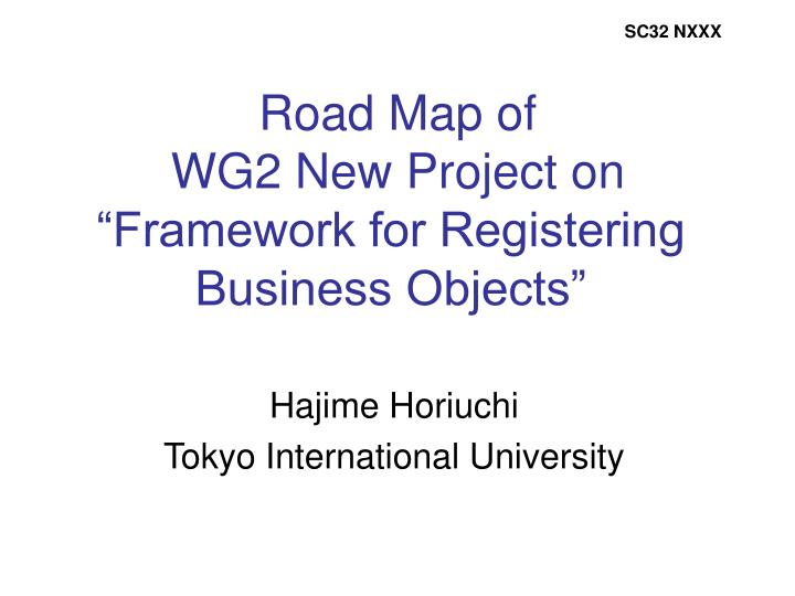Road map of wg2 new project on framework for registering business objects