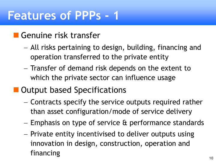 Features of PPPs - 1