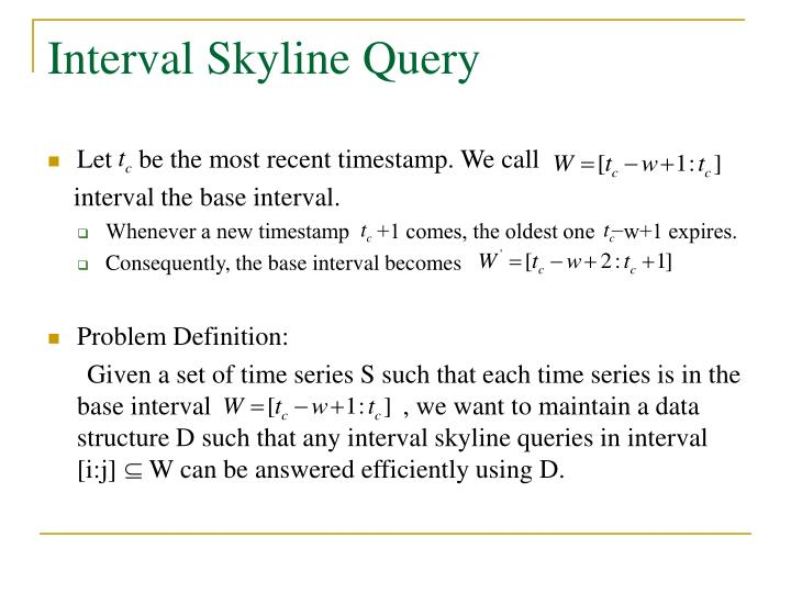 Interval Skyline Query
