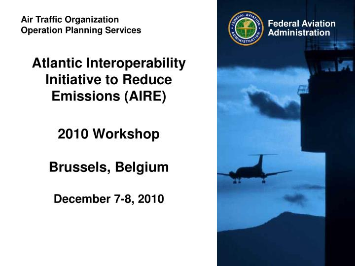 Atlantic Interoperability Initiative to Reduce Emissions (AIRE)