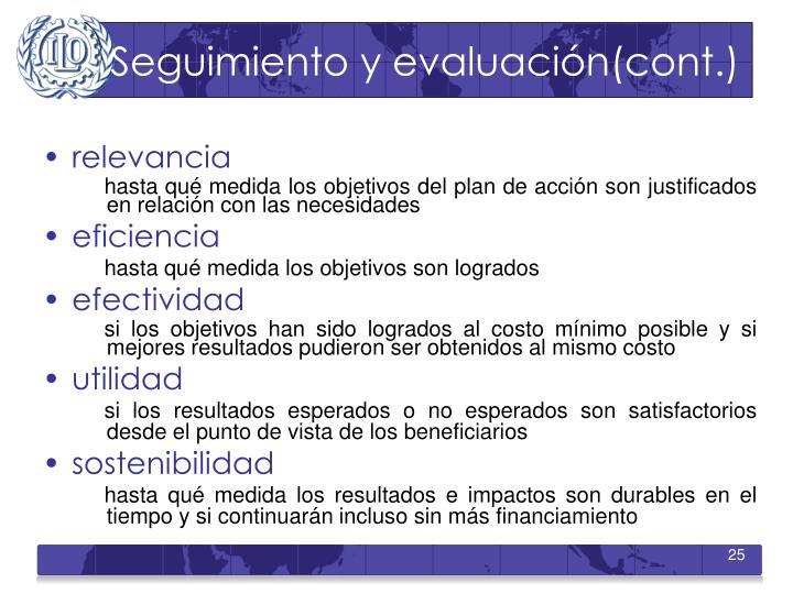 Seguimiento y evaluación(cont.)