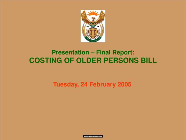 Presentation – Final Report: